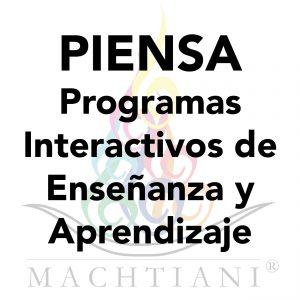 PIENSA Programas Interactivos de Enseñanza y Aprendizaje